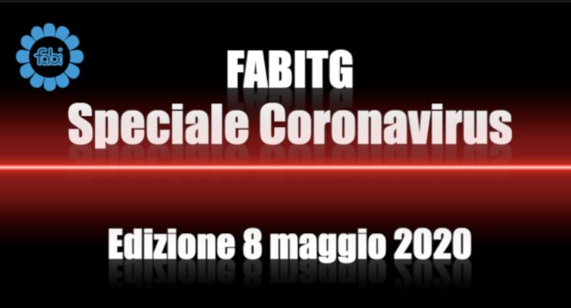 FabiTG speciale Coronavirus - Edizione 8 maggio 2020
