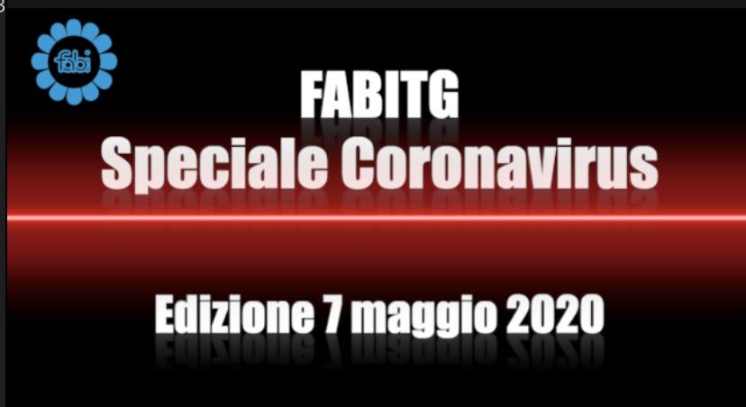 FabiTG speciale Coronavirus - Edizione 7 maggio 2020