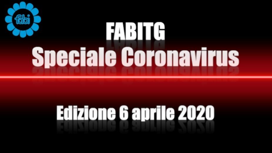 FabiTG speciale Coronavirus - Edizione 6 aprile 2020
