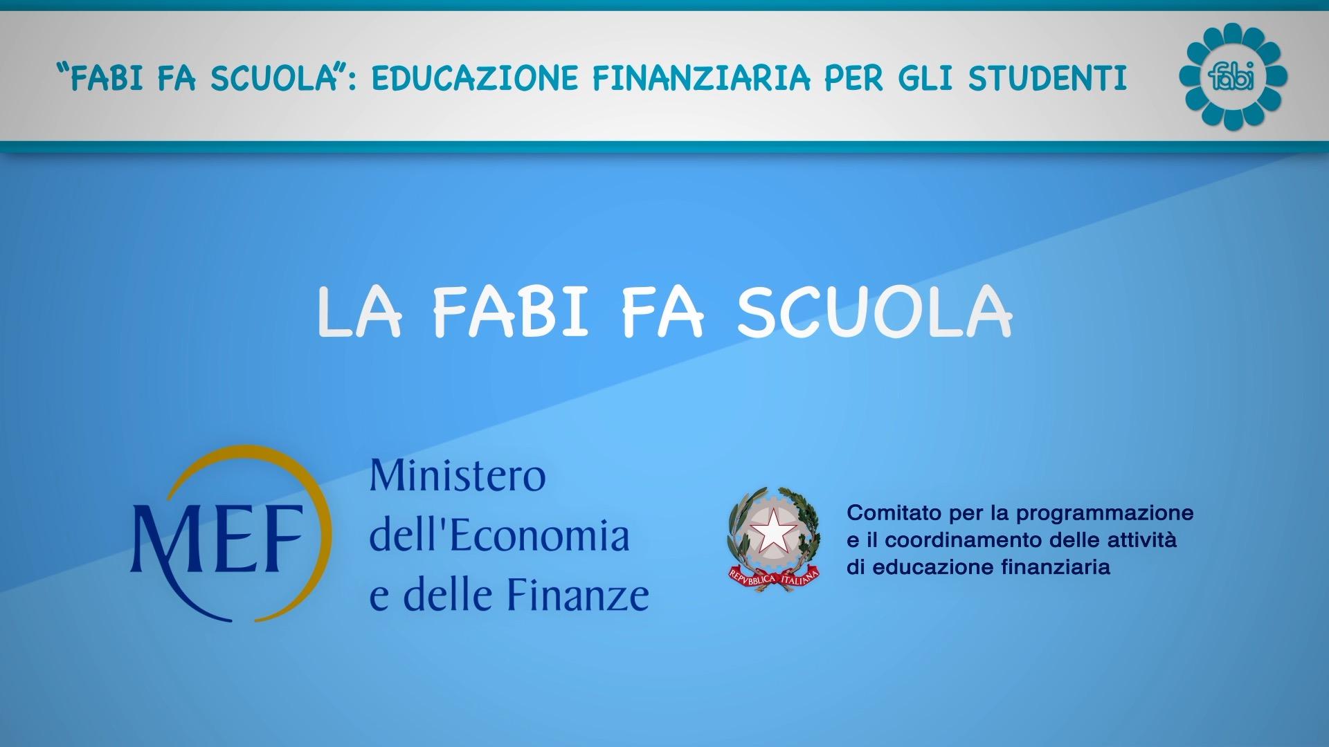 FABI FA SCUOLA, Educazione finanziaria in classe