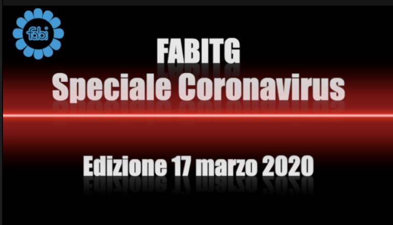 FabiTG speciale Coronavirus - Edizione 17 marzo 2020