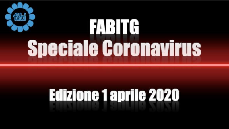 FabiTG speciale Coronavirus - Edizione 1 aprile 2020