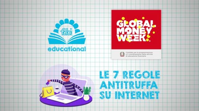 5 - FABI EDUCATIONAL - Le 7 regole antitruffa su Internet (13-19 anni)