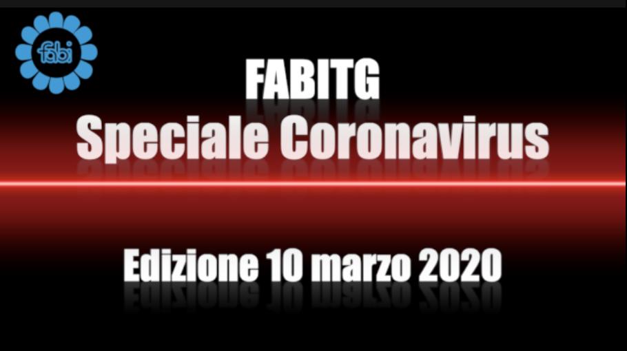 FabiTG speciale Coronavirus - Edizione 10 marzo 2020