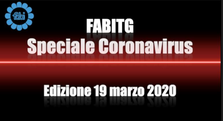 FabiTG speciale Coronavirus - Edizione 19 marzo 2020