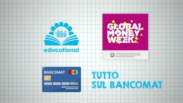 6 - FABI EDUCATIONAL - Tutto sul bancomat (13-19 anni)