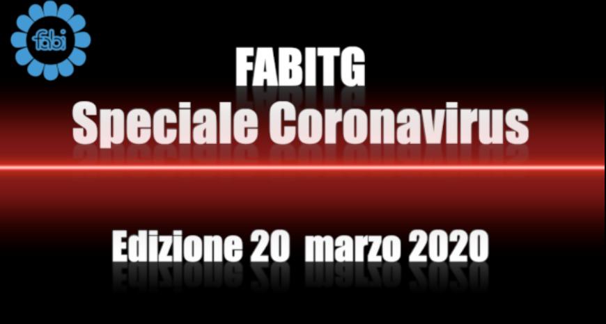 FabiTG speciale Coronavirus - Edizione 20 marzo 2020