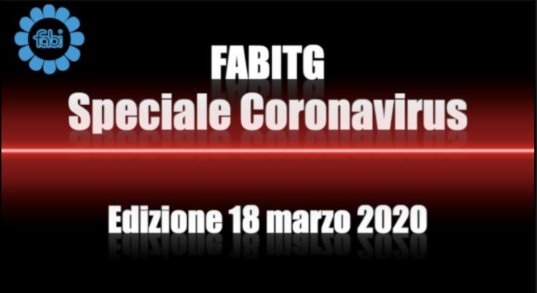 FabiTG speciale Coronavirus - Edizione 18 marzo 2020