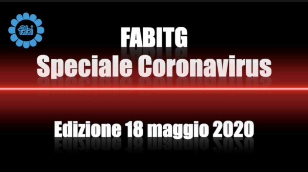 FabiTG speciale Coronavirus - Edizione 18 maggio 2020