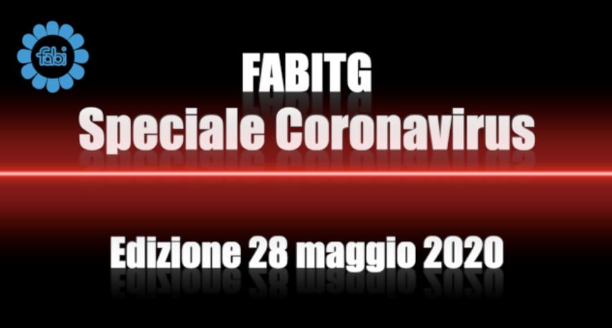 FabiTG speciale Coronavirus - Edizione 28 maggio 2020