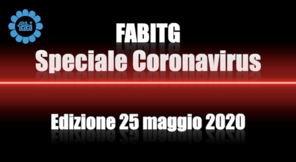FabiTG speciale Coronavirus - Edizione 25 maggio 2020