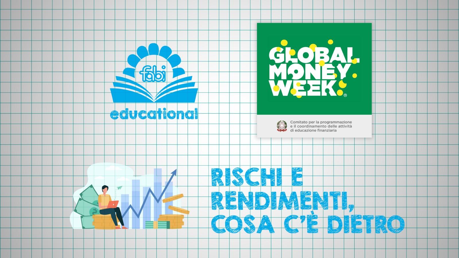 8 - FABI EDUCATIONAL - Rischi e rendimenti, cosa c'è dietro (13-19 anni)