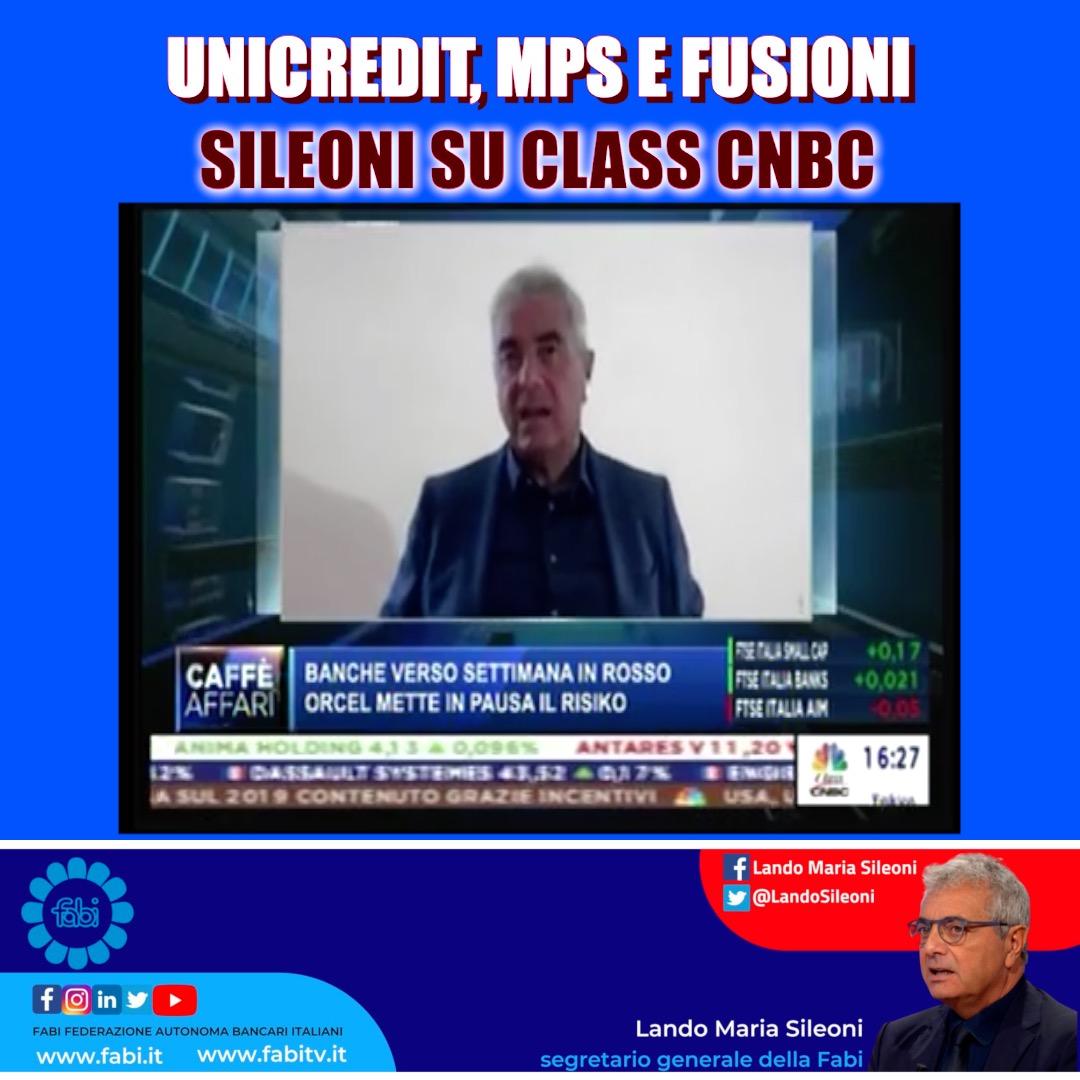 UNICREDIT, MPS E FUSIONI: SILEONI IN DIRETTA A CLASS CNBC