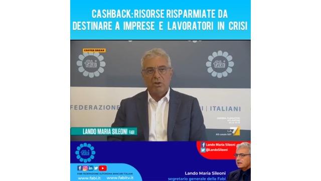 Cashback: risorse risparmiate da destinare a imprese e lavoratori in crisi