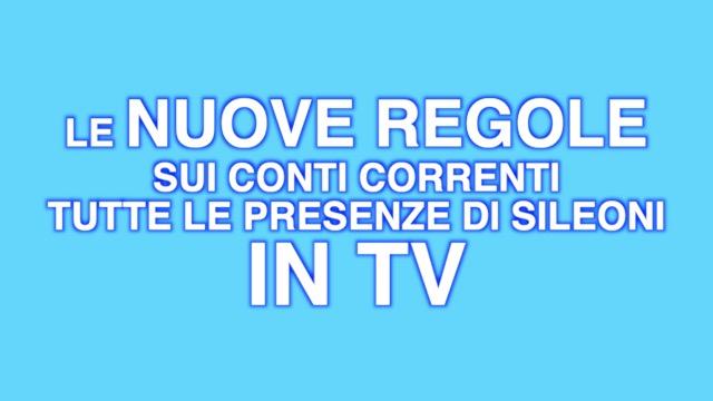 Le nuove regole su conti correnti, tutte le presenze di Sileoni in TV