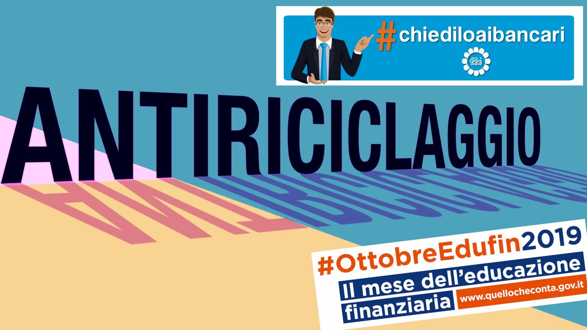 #CHIEDILOAIBANCARI, ECCO IL SECONDO VIDEO: L'ANTIRICICLAGGIO