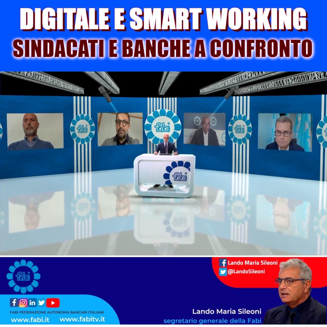 DIGITALE E SMART WORKING, SINDACATI E BANCHE A CONFRONTO