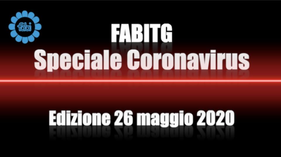 FabiTG speciale Coronavirus - Edizione 26 maggio 2020