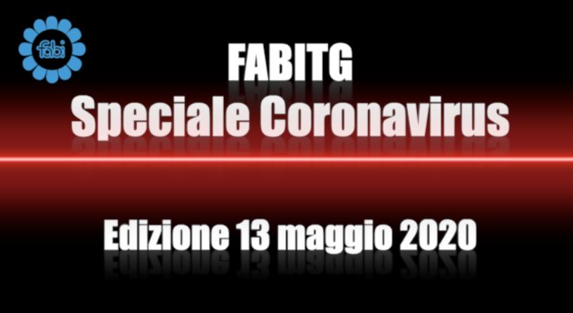 FabiTG speciale Coronavirus - Edizione 13 maggio 2020