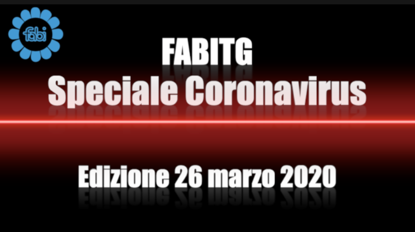 FabiTG speciale Coronavirus - Edizione 26 marzo 2020