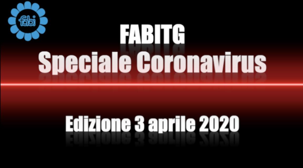 FabiTG speciale Coronavirus - Edizione 3 aprile 2020