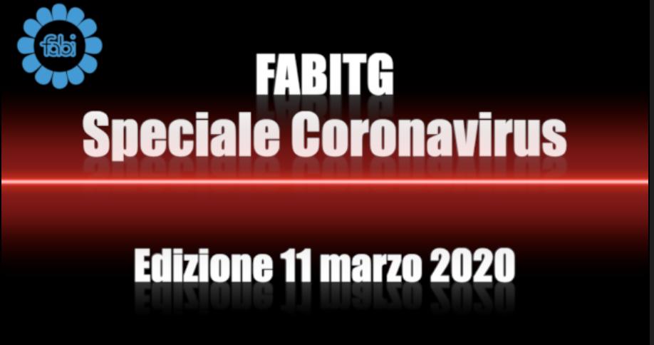 FabiTG speciale Coronavirus - Edizione 11 marzo 2020