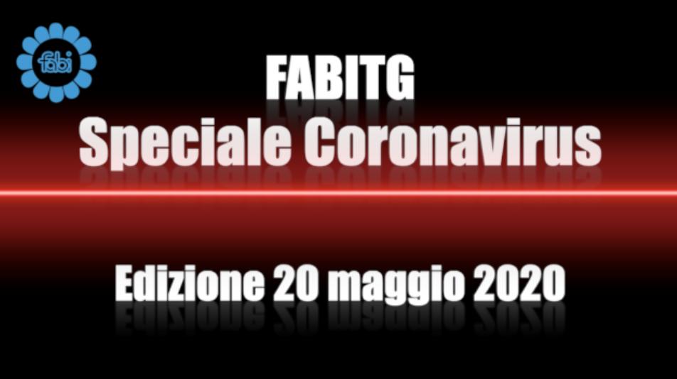 FabiTG speciale Coronavirus - Edizione 20 maggio 2020